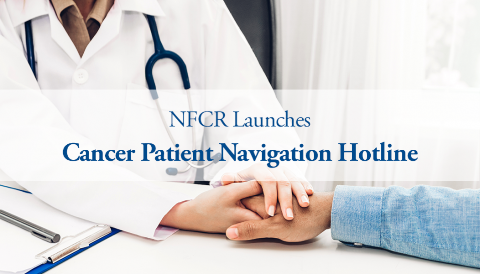 Cancer Patient Navigation Hotline