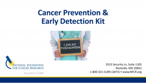 Cancer Prevention and Early Detection kit